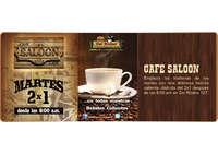 Café Saloon martes 2x1