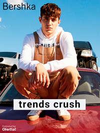 Trends Crush _Bershka