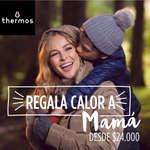 Ofertas de Thermos, Regala calor a Mamá