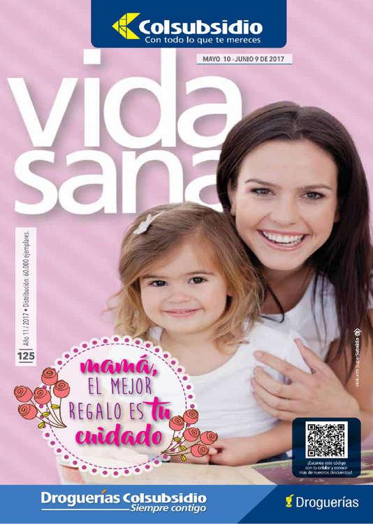 Ofertas de Droguería Colsubsidio, Revista Vida Sana Ed.125 - Mamá, el mejor regalo es tu cuidado
