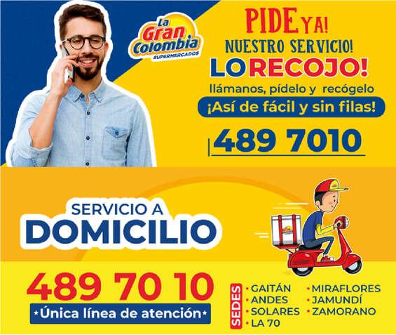 Ofertas de La Gran Colombia, Dimicilios