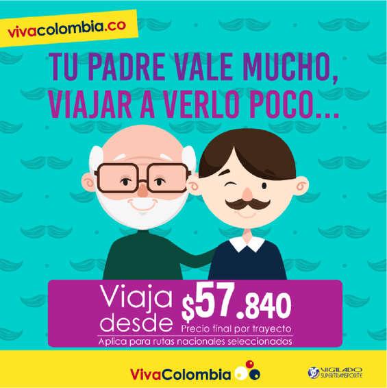 Ofertas de Viva Colombia, Tu padre vale mucho, viajar a verlo poco